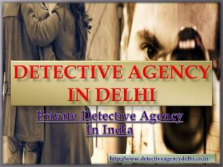 Private Detective Agency In India