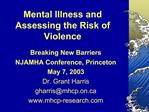 Mental Illness and Assessing the Risk of Violence