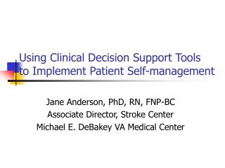Using Clinical Decision Support Tools to Implement Patient Self-management