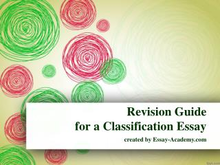 Revision Guide for a Classification Essay