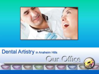 Dental Clinic in Anaheim Hills
