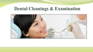 Dental Cleanings & Examination