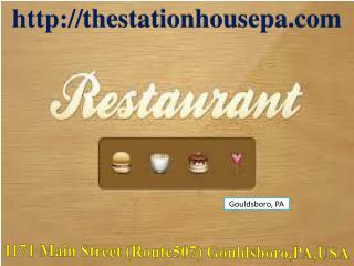 The Station House Family Restaurant - Pocono Restaurant PA