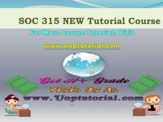 SOC 315 NEW Courses / Uoptutorial