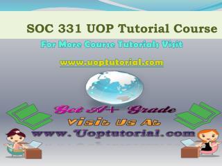 SOC 331 UOP TUTORIAL / Uoptutorial