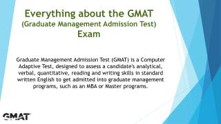 Everything about the GMAT (Graduate Management Admission Test) Exam