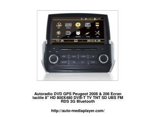 "Autoradio DVD GPS Peugeot 2008 & 208 Ecran tactile 8"" HD 800X480 DVB-T TV TNT SD UBS FM RDS 3G Bluetooth"