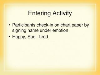 Entering Activity