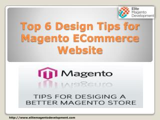 Top 6 Design Tips for Magento ECommerce Website