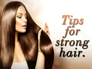 Tips for strong hair by Ego Wellness Banglore.