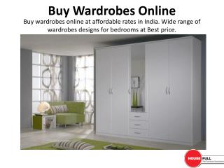 Buy Wardrobe Furniture Online in India at Housefull.co.in