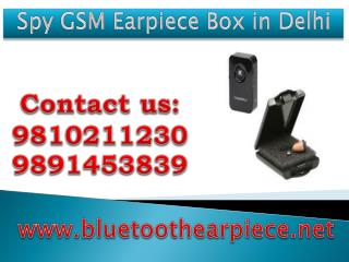 Spy GSM Earpiece Box in Delhi,9810211230