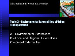 Topic 3   Environmental Externalities of Urban Transportation