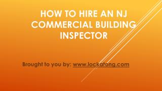 How To Hire An NJ Commercial Building Inspector