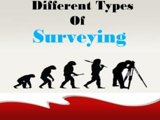 Different Types of Surveying