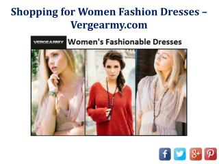 Shopping for Women Fashion Dresses – Vergearmy.com