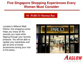Five Singapore shopping experiences every woman must consider