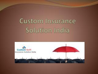 Custom Insurance Solution India