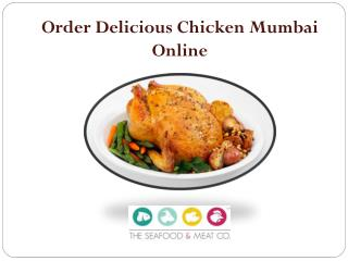 Order Delicious Chicken Mumbai Online