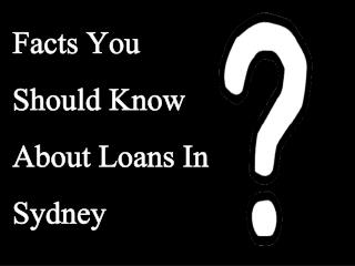Loans In Sidney: Simple And Quick Finance To A Individual Who Is Cornered By Financial Difficulties