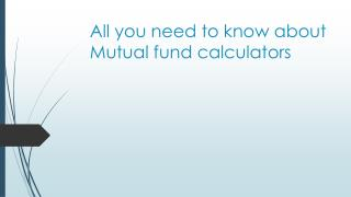 All you need to know about mutual fund calculators