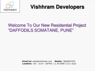 Daffodils Somatane a Well Connected Residential Project in Pune
