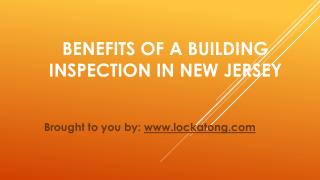 Benefits Of A Building Inspection In New Jersey