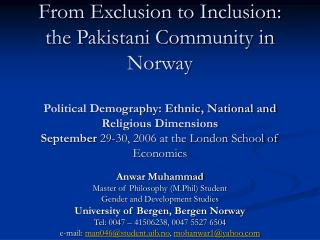 From Exclusion to Inclusion: the Pakistani Community in Norway  Political Demography: Ethnic, National and Religious Dim