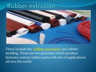 Rubber extrusion, Plastic extrusion, Custom rubber products
