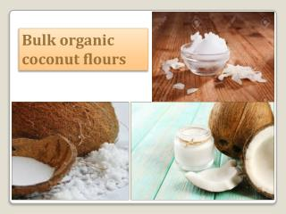 Organic coconut flour suppliers