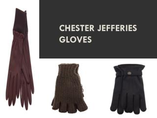 Chester Jefferies Gloves