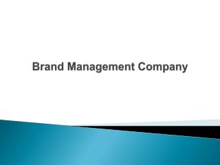 Brand Management Company