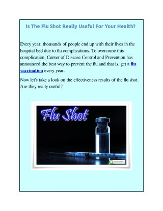 Is The Flu Shot Really Useful For Your Health?