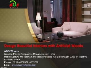 Design Beautiful Interiors with Artificial Woods