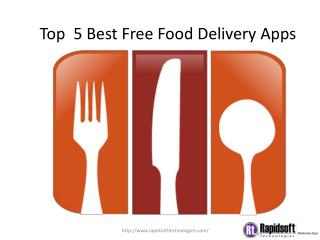 Top  5 Best Free Food Delivery Apps