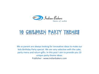 Ideas for Children Party Themes-Online Birthday Cakes Mumbai