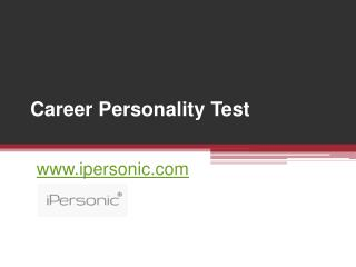 Career Personality Test - www.ipersonic.com