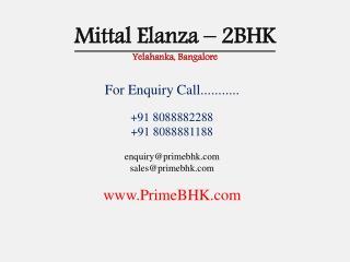 Mittal Elanza, 2BHK, Yelahanka, Bangalore