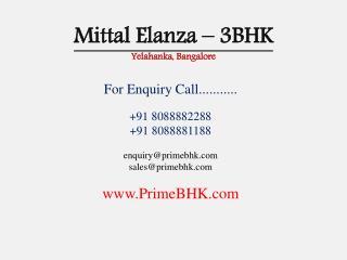 Mittal Elanza, 3BHK, Yelahanka, Bangalore