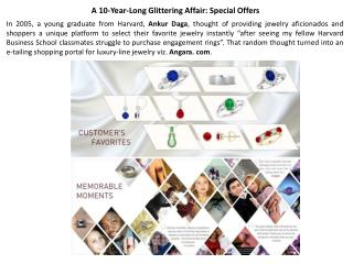 A 10-Year-Long Glittering Affair: Special Offers