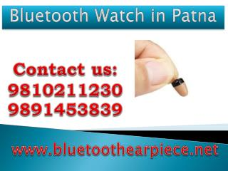 Bluetooth Watch in Patna,9810211230