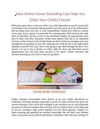 How Online Home Schooling Can Help You Chart Your Child's Future
