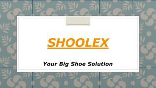 Bigger Shoes