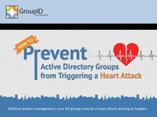 Imanami - Preventing Active Directory Heart Attacks