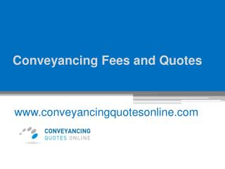 Conveyancing Fees and Quotes - www.conveyancingquotesonline.com