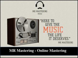 MR Mastering - Online Mastering