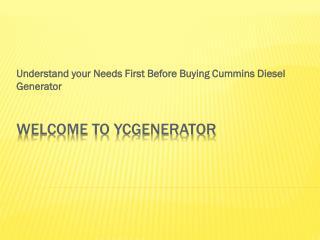 Understand your Needs First Before Buying Cummins Diesel Generator