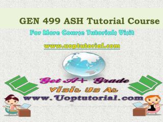 GEN 499 ASH Tutorial Course / Uoptutorial