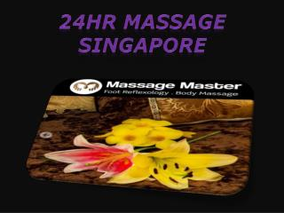 24hr massage Singapore