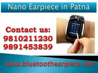 Nano Earpiece in Patna,9810211230